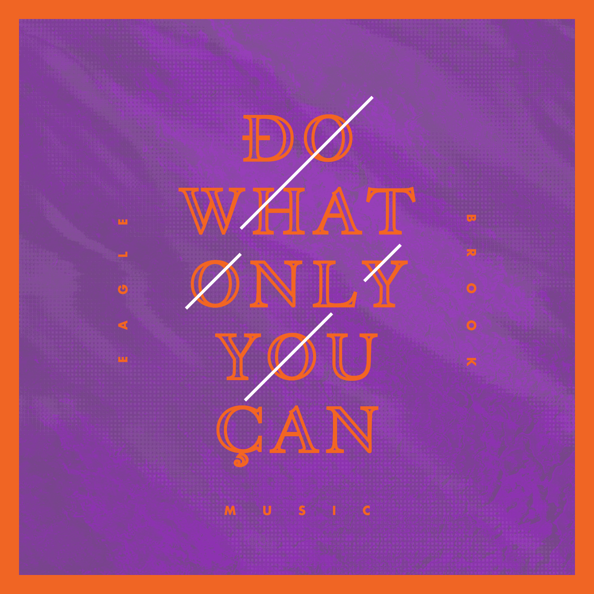 Do What Only You Can EP Artwork