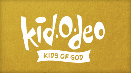 Kid-O-Deo (Birth-Kindergarten)