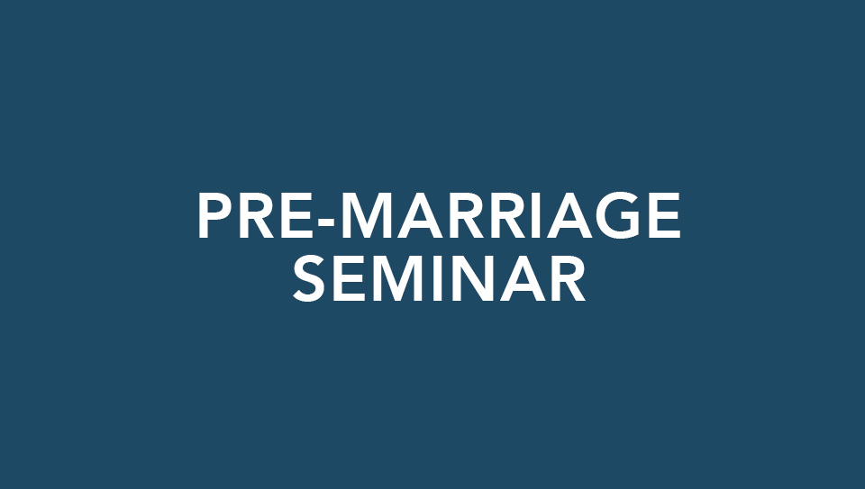 Fall Pre-Marriage Seminar