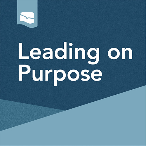 Leading On Purpose Podcast